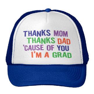 Thanks Mom and Dad!  I'm A GRAD! Cap