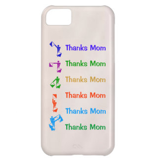 Thanks Mom : Mothers Day iPhone 5C Case