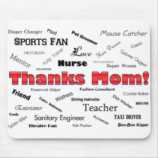 Thanks Mom! Mouse Pad