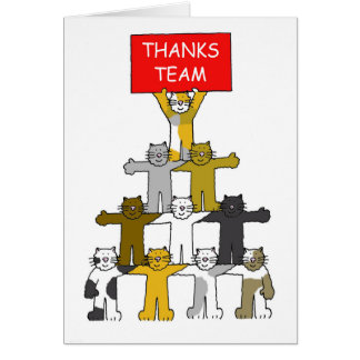 Thanks team, cats in pyramid shape. greeting card