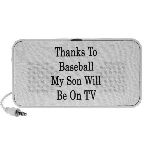 Thanks To Baseball My Son Will Be On TV Travel Speaker