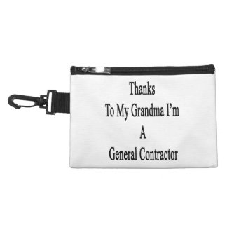 Thanks To My Grandma I'm A General Contractor Accessories Bags