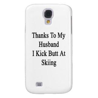 Thanks To My Husband I Kick Butt At Skiing Samsung Galaxy S4 Case