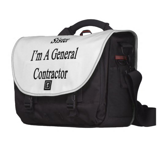 Thanks To My Sister I'm A General Contractor Laptop Commuter Bag