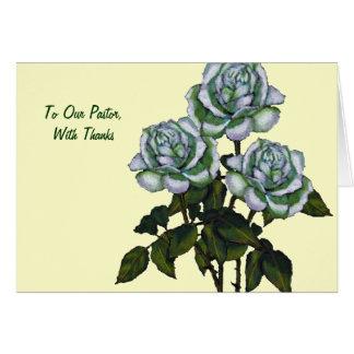 Thanks To Pastor Three White Roses Art Cards