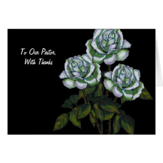 Thanks To Pastor: Three White Roses on Black Greeting Card