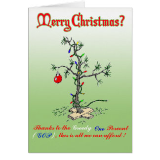 Thanks to the Greedy One Percent Funny Christmas C Card