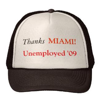 Thanks, Unemployed '09, MIAMI! Mesh Hat