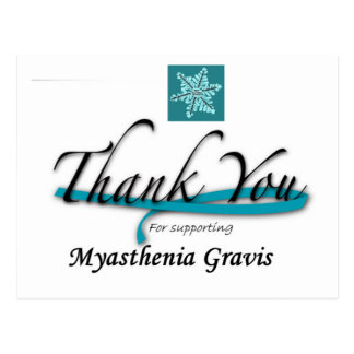 Thanks You For Supporting Myasthenia Gravis Postcard
