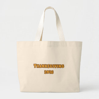 Thanksgiving 2016 large tote bag