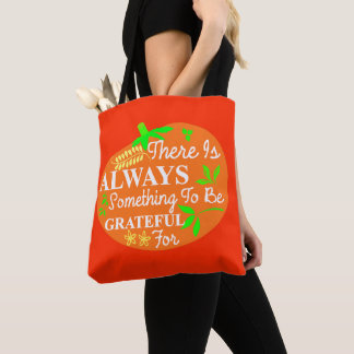 Thanksgiving Always Grateful Pumpkin Typography Tote Bag