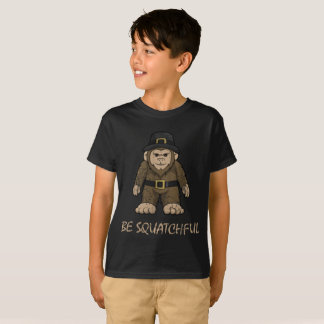 Thanksgiving Be Squatchful Bigfoot T-Shirt