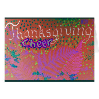 Thanksgiving Cheer Greeting Card