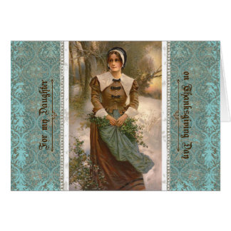 Thanksgiving for Daughter Pilgrim Woman in Winter Card
