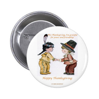 Thanksgiving Friendship and Peace 6 Cm Round Badge