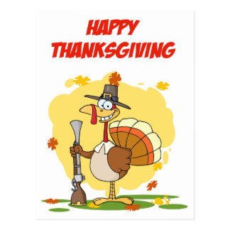 Thanksgiving Greeting With Turkey With Pilgrim Hat Postcard