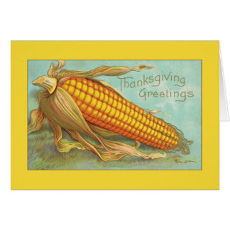 Thanksgiving Greetings Beautiful Corn Card