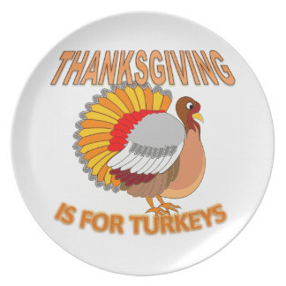Thanksgiving Is For Turkeys Plate
