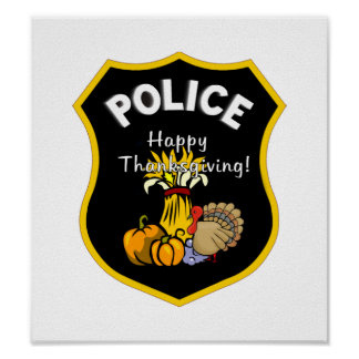 Thanksgiving Police Poster