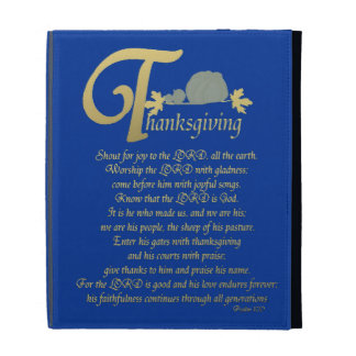 Thanksgiving - Psalm 100 iPad Cases