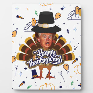 """thanksgiving trump turkey plaque"