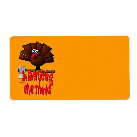 Thanksgiving Turkey - In EVERYTHING Give Thanks Shipping Label
