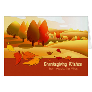 Thanksgiving Wishes  from Across the Miles Greeting Card