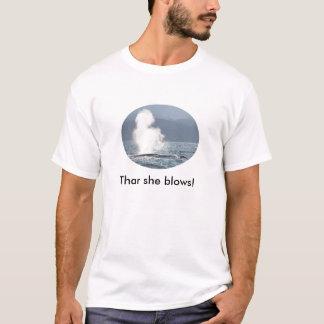 Thar she blows! T-Shirt