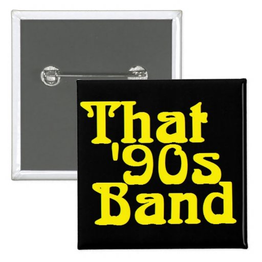 That '90s Band Button