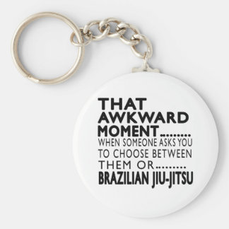 That Awkward Moment Brazilian Jiu-Jitsu Designs Key Ring