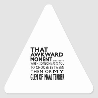 That Awkward Moment Glen of Imaal Terrier Triangle Sticker