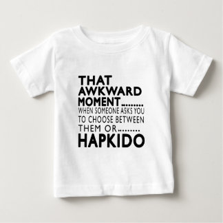 That Awkward Moment Hapkido Designs Baby T-Shirt