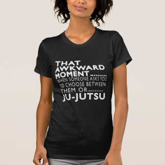 That Awkward Moment Ju-Jutsu Designs Tshirt