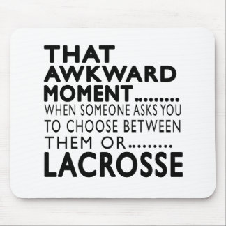 That Awkward Moment Lacrosse Designs Mouse Pad