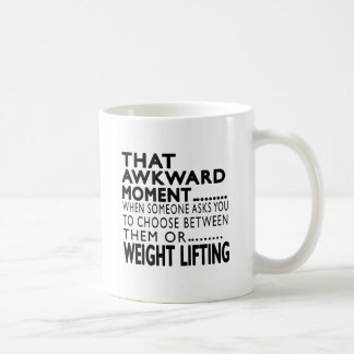 That Awkward Moment Weight Lifting Designs Coffee Mugs