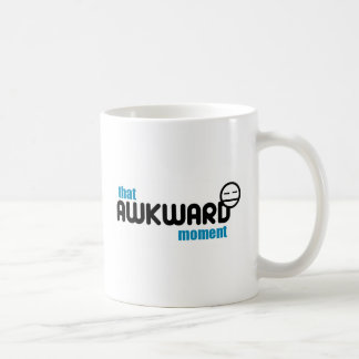 That awkward moment when... Mug