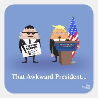 That Awkward President Square Sticker