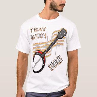 That Banjo's Smokin T-Shirt