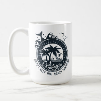 That Beach is Waiting Funny Beach Party Typography Coffee Mug