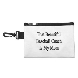 That Beautiful Baseball Coach Is My Mom Accessory Bags