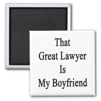 That Great Lawyer Is My Boyfriend Fridge Magnets