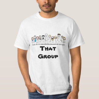 That Group T-Shirt