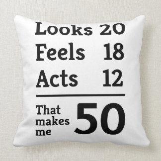 That Makes Me 50 Cushion