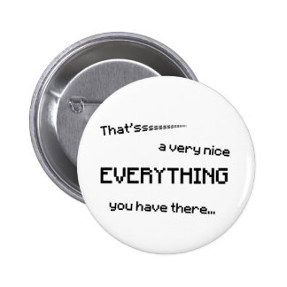 That s a very nice EVERYTHING Button