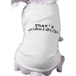 That s b bold b doggie t shirt