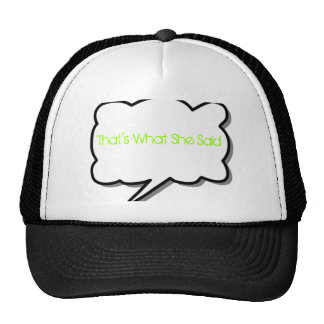 That s What She Said Trucker Hat