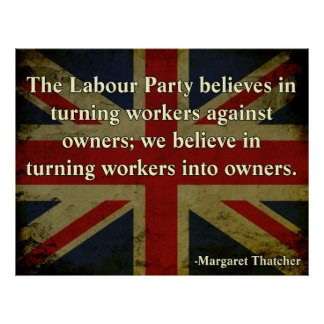 Thatcher Anti-Union Quote Poster