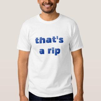 that's a rip tees