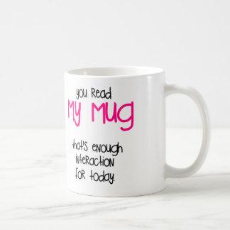 That's Enough Coffee Mug