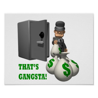 Thats Gangsta Posters
